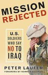 Mission Rejected: U.S. Soldiers Who Say No to Iraq