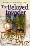 The Beloved Invader (St. Simons Trilogy, #3)