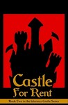 Castle for Rent (Castle Perilous, #2)