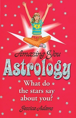 Astrology: What Do the Stars Say about You
