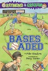 Bases Loaded (Raymond and Graham, #3)