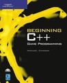 Beginning C++ Game Programming [With CDROM]