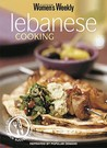"Lebanese Cooking (""Australian Women's Weekly"" Home Library)"