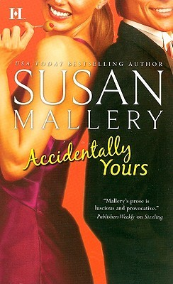 Accidentally Yours by Susan Mallery
