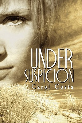 Under Suspicion by Carol Costa