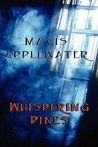 Whispering Pines by Mavis Applewater