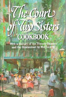 The Court of Two Sisters Cookbook