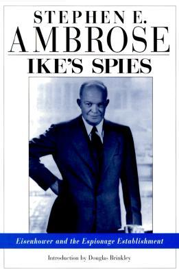 Ike's Spies by Stephen E. Ambrose