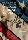 The Concise Princeton Encyclopedia of American Political History