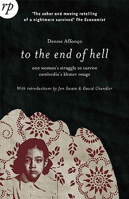 To the End of Hell by Denise Affonço