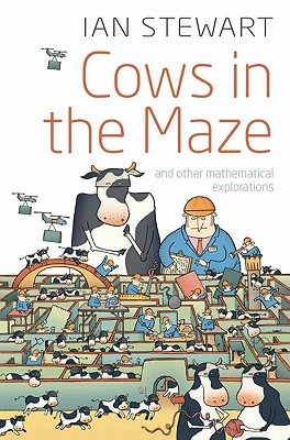 Cows in the Maze by Ian Stewart