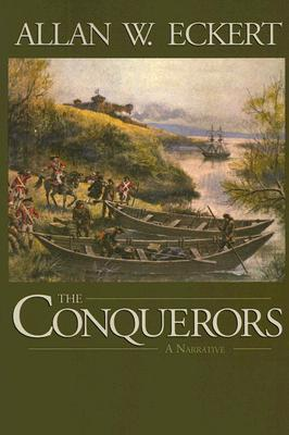 The Conquerors by Allan W. Eckert