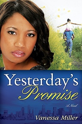 Yesterday's Promise (Second Chance At Love)