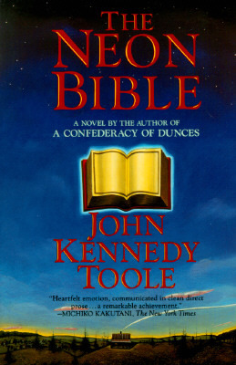 The Neon Bible by John Kennedy Toole