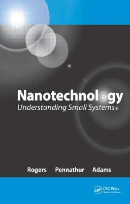 Nanotechnology: Understanding Small Systems