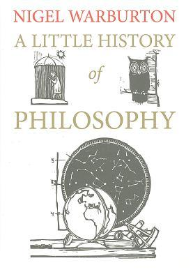 A Little History of Philosophy by Nigel Warburton
