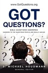 Got Questions? by S. Michael Houdmann