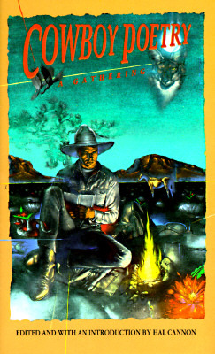 Cowboy Poetry by Hal Cannon