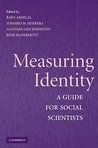 Measuring Identity: A Guide for Social Scientists