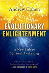 Evolutionary Enlightenment: A New Path to Spiritual Awakening
