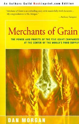 Merchants of Grain by Dan Morgan