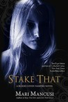 Stake That (Blood Coven Vampire, #2)
