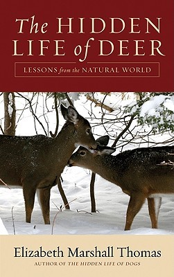 The Hidden Life of Deer by Elizabeth Marshall Thomas
