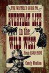 Everyday Life in the Wild West