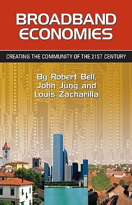 Broadband Economies by Robert Bell