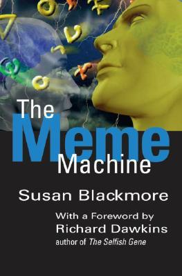 The Meme Machine by Susan J. Blackmore