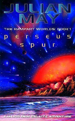 Perseus Spur: The Rampart Worlds: Book 1