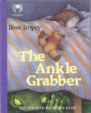 The Ankle Grabber (Creepies)