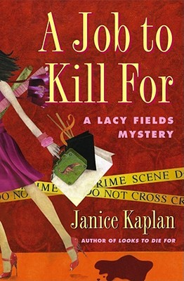 A Job to Kill for: A Lacy Fields Mystery
