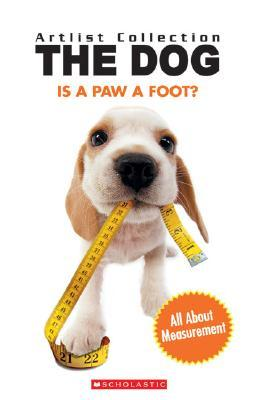 Is a Paw a Foot?: All about Measurement