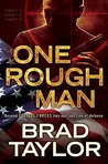 One Rough Man:  A Pike Logan Thriller - Book 1