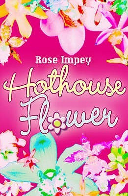 Hothouse Flower by Rose Impey