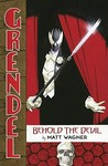 Grendel: Behold The Devil
