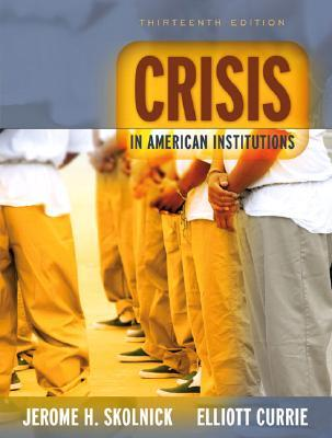 Crisis in American Institutions