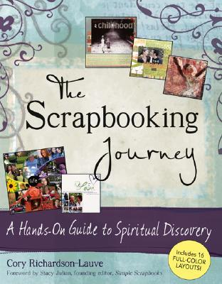 The Scrapbooking Journey by Cory Richardson-Lauve