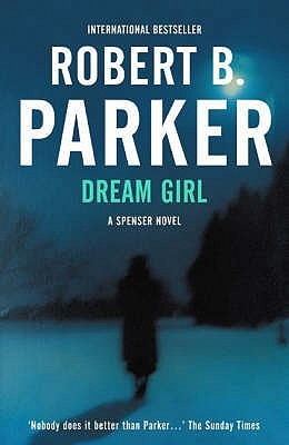 Dream Girl by Robert B. Parker