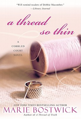A Thread So Thin by Marie Bostwick