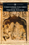 The Four Voyages: Being His Own Log-Book, Letters and Dispatches with Connecting Narratives