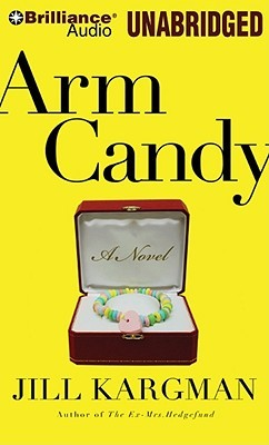 Arm Candy by Jill Kargman