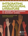 Integrating Multicultural Literature in Libraries and Classrooms in Secondary Schools
