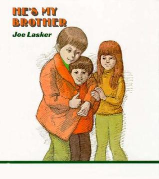 He's My Brother by Joe Lasker