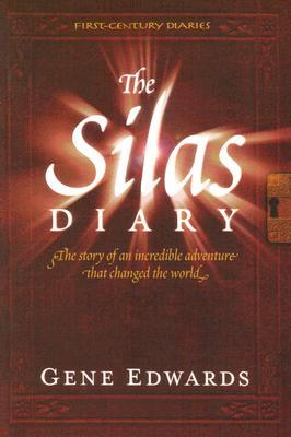 The Silas Diary by Gene Edwards