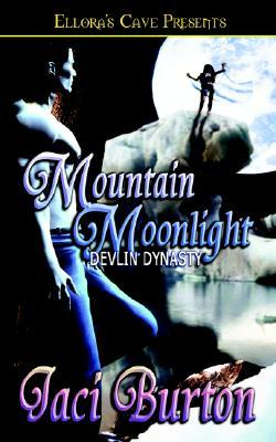 Mountain Moonlight by Jaci Burton