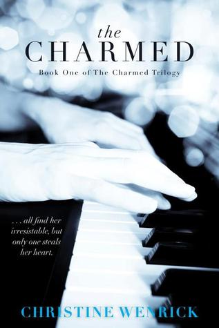 The Charmed (The Charmed Trilogy, #1)