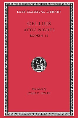 Attic Nights, Volume II by Aulus Gellius