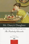 Mr. Darcy's Daughter (The Pemberley Chronicles, #5)